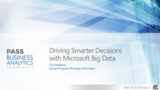 Driving Smarter Decisions  with Microsoft Big Data