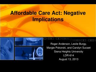 Affordable Care Act: Negative Implications