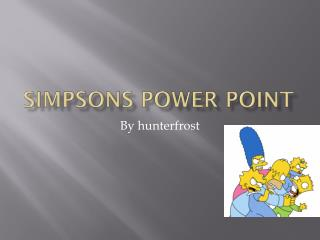 Simpsons power point