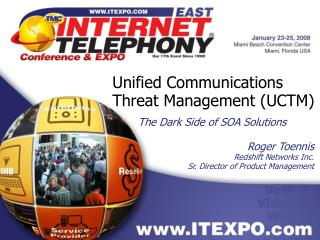 Unified Communications Threat Management (UCTM)