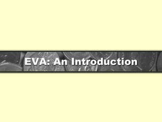 EVA: An Introduction