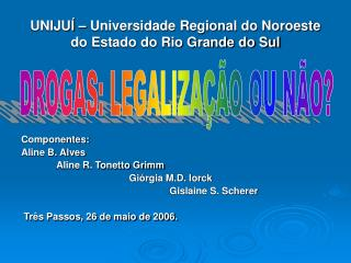 UNIJU    Universidade Regional do Noroeste do Estado do Rio Grande do Sul