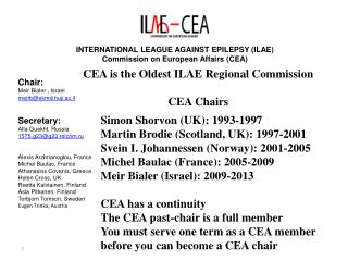 INTERNATIONAL LEAGUE AGAINST EPILEPSY ILAE Commission on European Affairs CEA