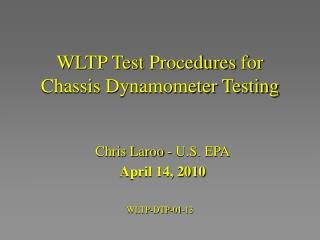 WLTP Test Procedures  for Chassis Dynamometer Testing