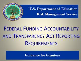 Federal Funding Accountability and Transparency Act Reporting Requirements
