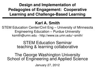 Karl A. Smith STEM Education Center/Civil Eng – University of Minnesota