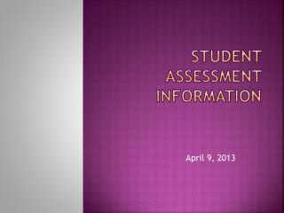 Student assessment information