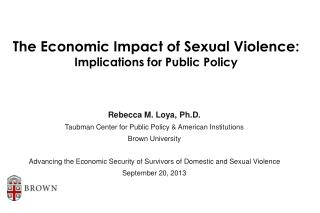 The Economic Impact of Sexual Violence:  Implications for Public Policy