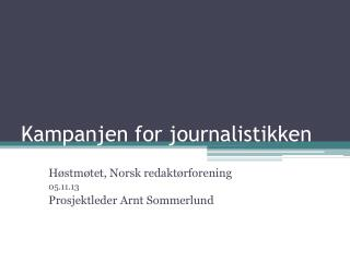 Kampanjen for journalistikken