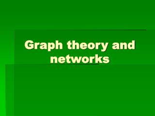 Graph theory and networks