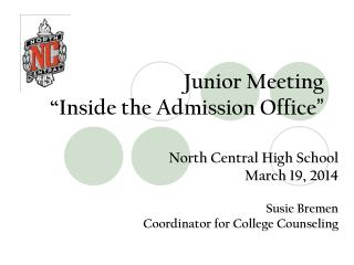"Junior Meeting   ""Inside the Admission Office """