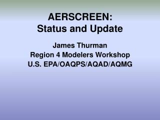 AERSCREEN: Status and Update