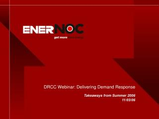 DRCC Webinar: Delivering Demand Response