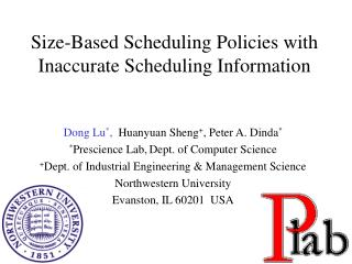 Size-Based Scheduling Policies with Inaccurate Scheduling Information