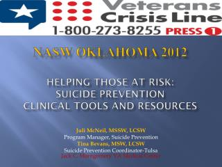 NASW Oklahoma 2012 Helping those at risk:   Suicide Prevention  clinical tools and resources