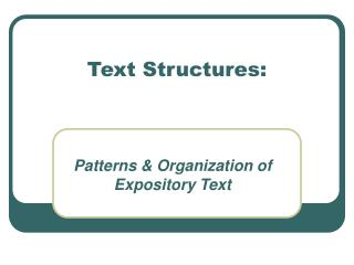 Text Structures: