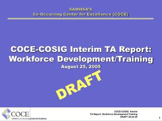 SAMHSA'S Co-Occurring Center for Excellence (COCE)
