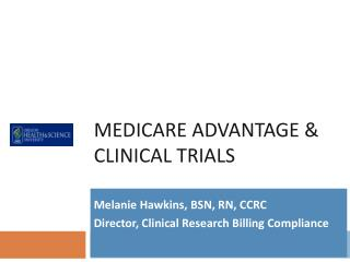 Medicare Advantage & Clinical Trials