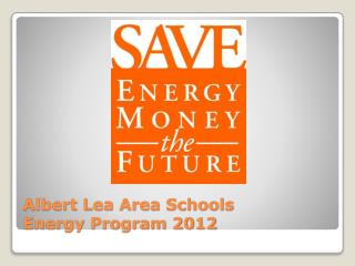 Albert Lea Area Schools Energy Program 2012