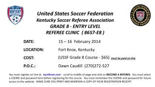 United States Soccer Federation                  Kentucky Soccer Referee Association