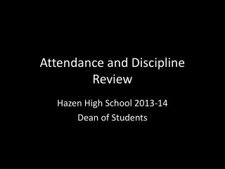 Attendance and Discipline Review