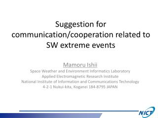 Suggestion for communication/cooperation related to SW extreme events