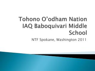 Tohono O'odham Nation IAQ  Baboquivari  Middle School