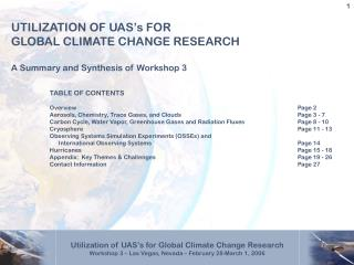 UTILIZATION OF UAS s FOR  GLOBAL CLIMATE CHANGE RESEARCH  A Summary and Synthesis of Workshop 3