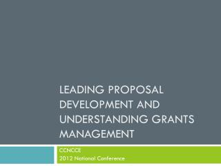 Leading Proposal Development and Understanding Grants Management