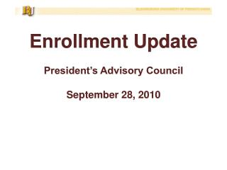 Enrollment Update President's Advisory Council September  28, 2010