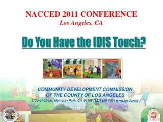 Do You Have the IDIS Touch?