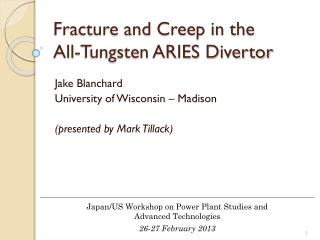 Fracture and Creep in the  All-Tungsten ARIES Divertor