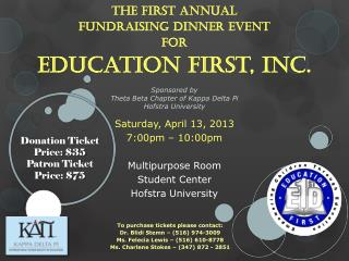 The First Annual  Fundraising Dinner Event  for Education First, Inc.