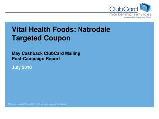 Vital Health Foods: Natrodale Targeted Coupon May Cashback ClubCard Mailing Post-Campaign Report