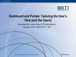 Dashboard and Portals: Tailoring the User's View (and the Users)