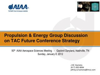 Propulsion & Energy Group Discussion on TAC Future Conference Strategy