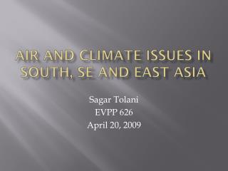 Air and Climate issues in South, SE and East Asia