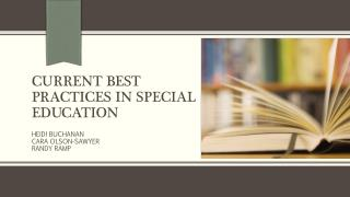Current best practices in special education