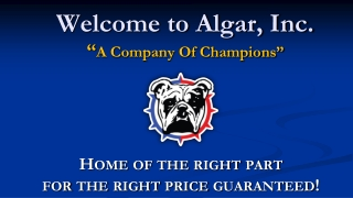 """Welcome to Algar, Inc. """" A Company Of Champions"""""""