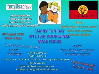 Family fun day  with an aboriginal  male focus
