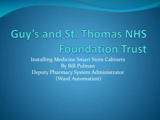 Guy s and St. Thomas NHS Foundation Trust