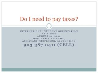 Do I need to pay taxes?