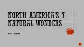 North America's 7 Natural Wonders