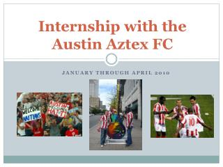 Internship with the  Austin Aztex FC