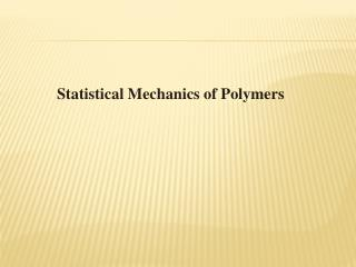 Statistical Mechanics of Polymers