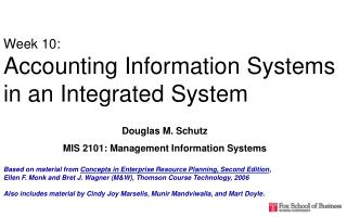 Week 10: Accounting Information Systems in an Integrated System
