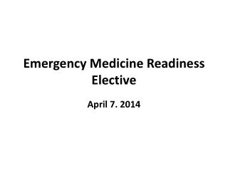 Emergency Medicine Readiness Elective