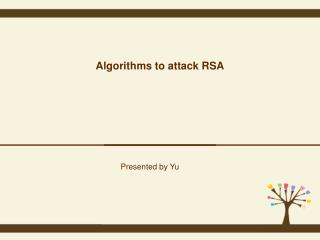 Algorithms to attack RSA