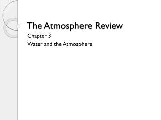 The Atmosphere Review