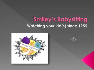 Smiley's Babysitting